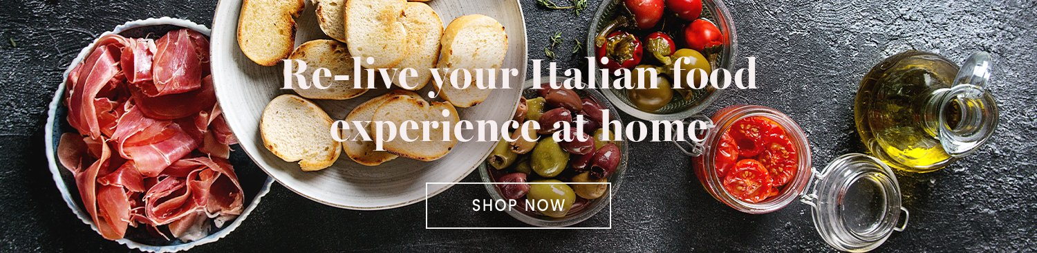 Re-live your Italian food experience at home